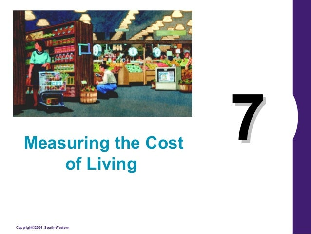 7 measuring the cost of living