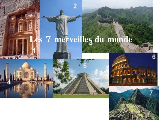 7 merveilles du monde 2016