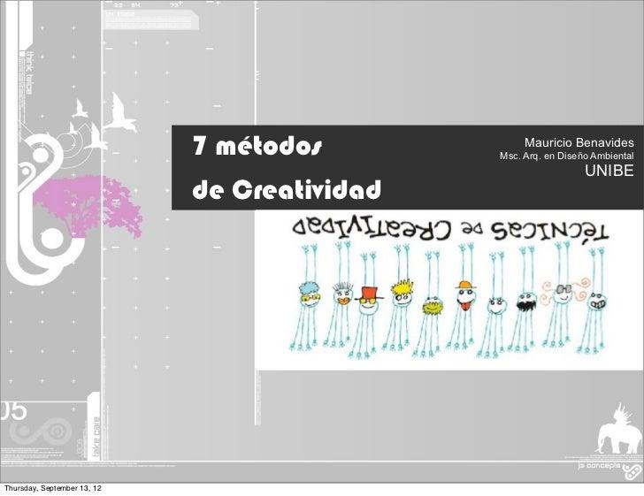 7 métodos             Mauricio Benavides                                              Msc. Arq. en Diseño Ambiental       ...