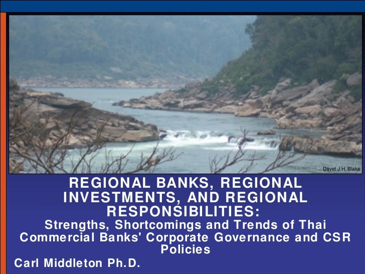 Regional Banks, Regional Investments, and Regional Responsibilities: Strengths, Shortcomings and Trends of Thai Commercial Banks' Corporate Governance and CSR Policies
