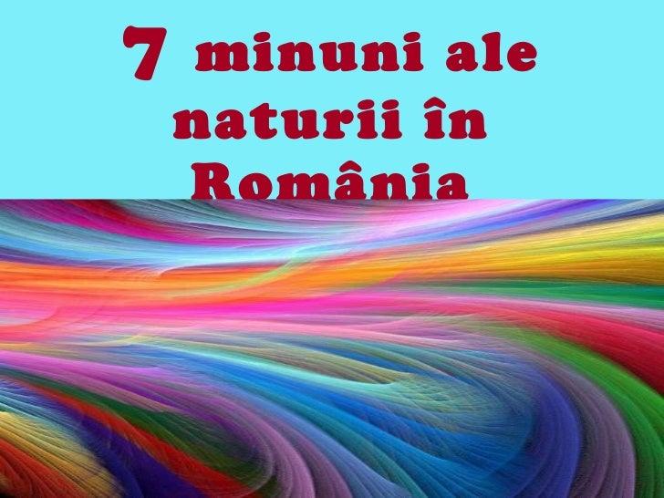 7 minuni ale_naturii_in_romania