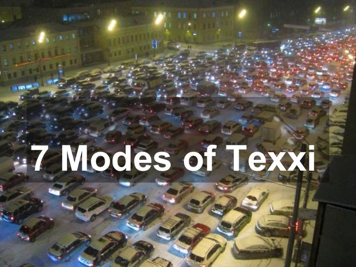 The 7 Modes of Texxi