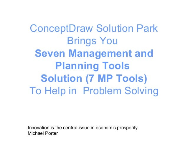 ConceptDraw Solution ParkBrings YouSeven Management andPlanning ToolsSolution (7 MP Tools)To Help in Problem SolvingInnova...