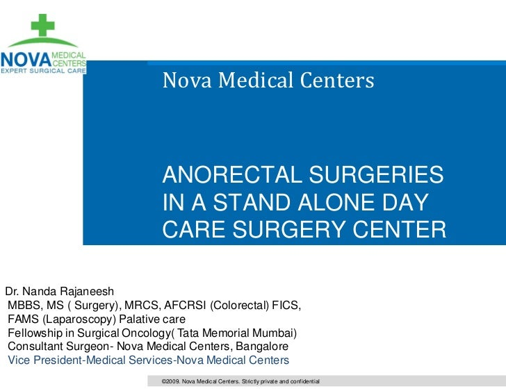 Nova Medical Centers                            ANORECTAL SURGERIES                            IN A STAND ALONE DAY       ...