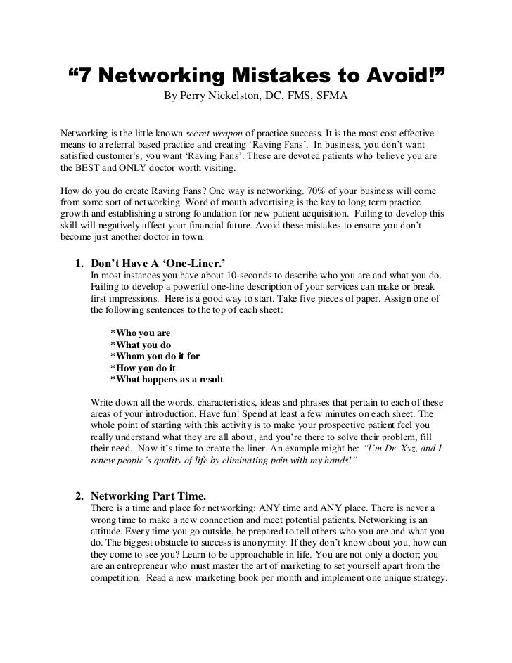 """""""7 Networking Mistakes to Avoid!""""                          By Perry Nickelston, DC, FMS, SFMANetworking is the little know..."""