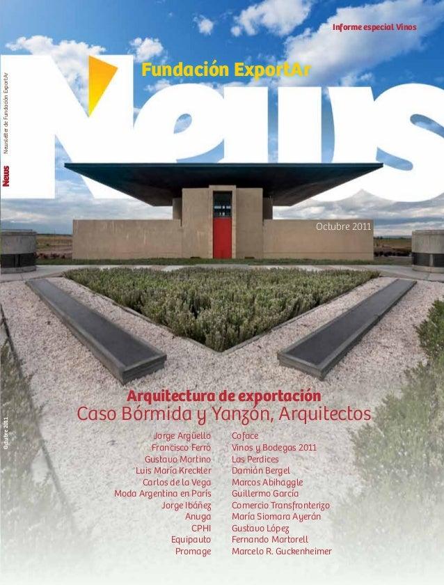 Arquitectura de exportación Caso Bórmida y Yanzón, Arquitectos www.exportar.org.ar NewsletterdeFundaciónExportArOctubre201...
