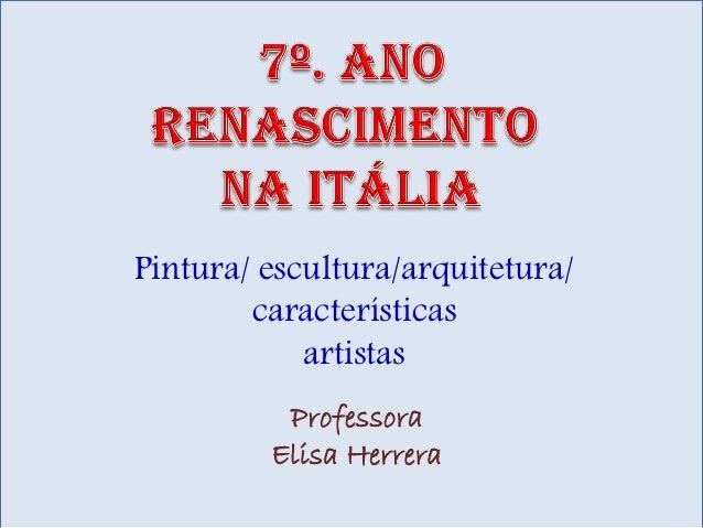 7o. ano  renascimento na itália