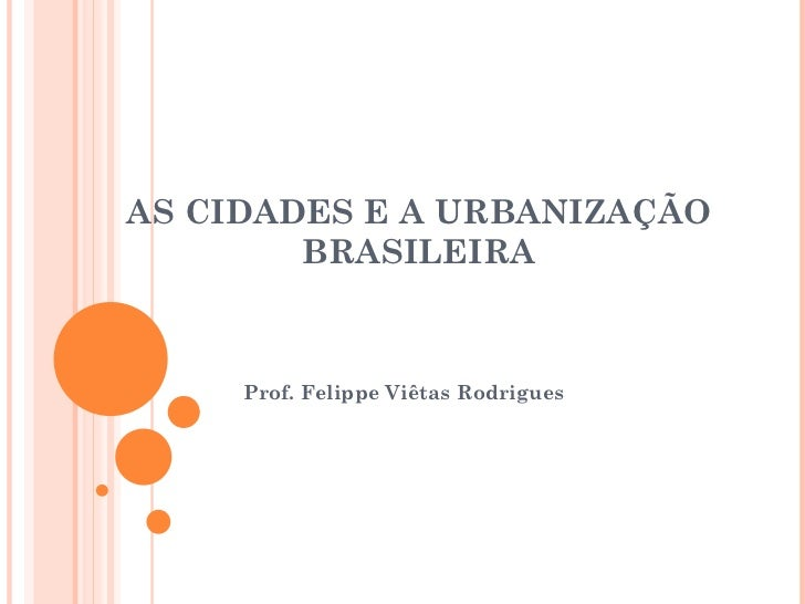 Cidades e Urbanização