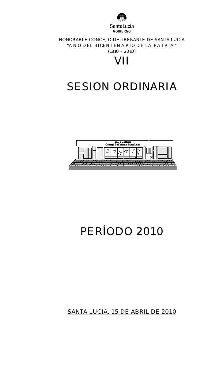 """HONORABLE CONCEJO DELIBERANTE DE SANTA LUCIA   """"AÑO DEL BICENTENARIO DE LA PATRIA""""                 (1810 – 2010)          ..."""