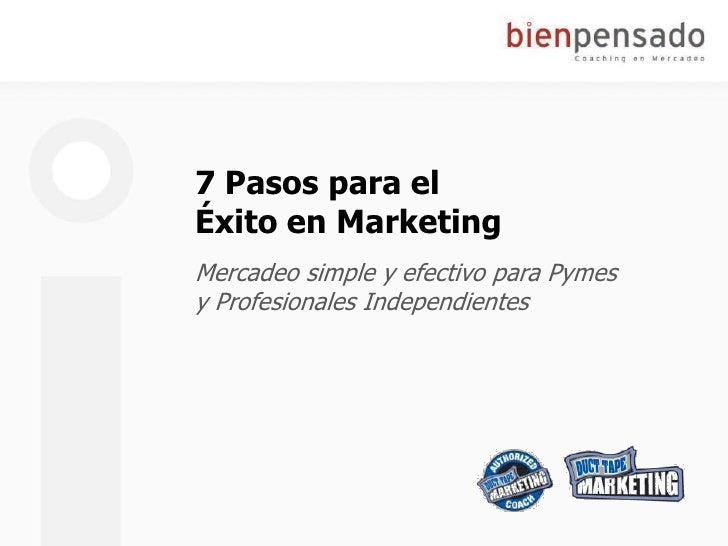 7 Pasos para el Éxito en Marketing Mercadeo simple y efectivo para Pymes y Profesionales Independientes
