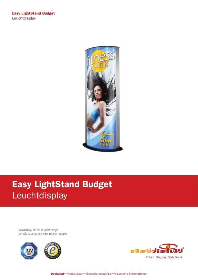 Easydisplay ist ein Trusted Shops und TÜV Süd zertifizierter Online-Händler Easy LightStand Budget Leuchtdisplay Deckblatt...