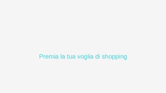 Premia la tua voglia di shopping