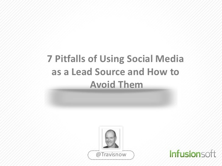7 pitfalls of using social media as a lead source and how to avoid them