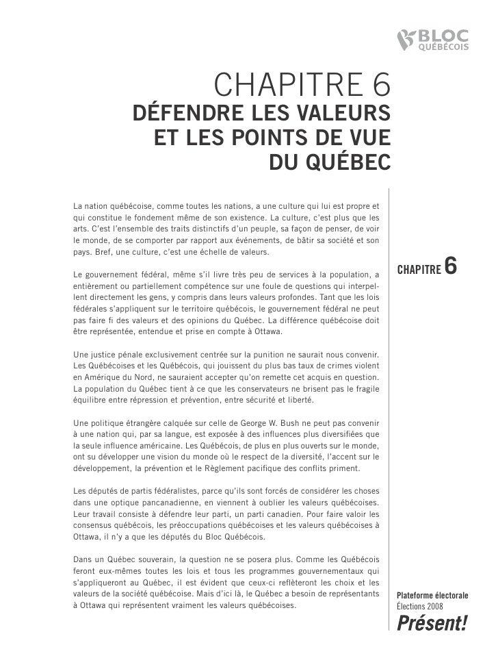CHAPITRE 6                 DéfenDre les valeurs                  et les points De vue                            Du Québec...