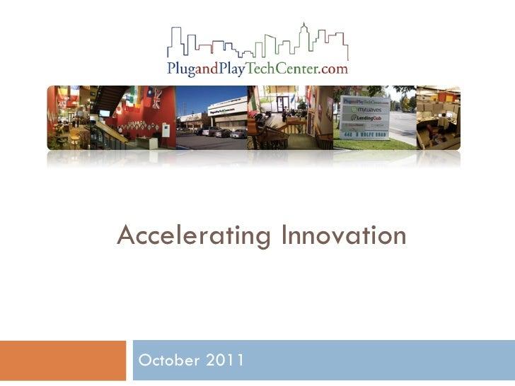 Accelerating Innovation October 2011