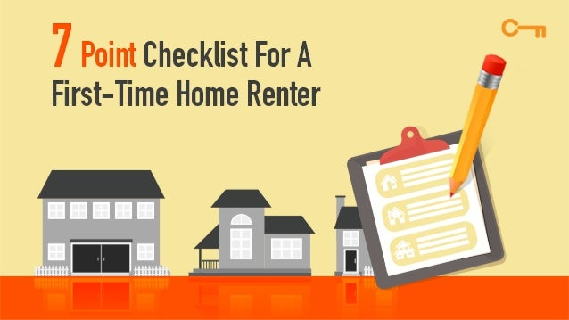 7 Point Checklist For A First Time Home Renter