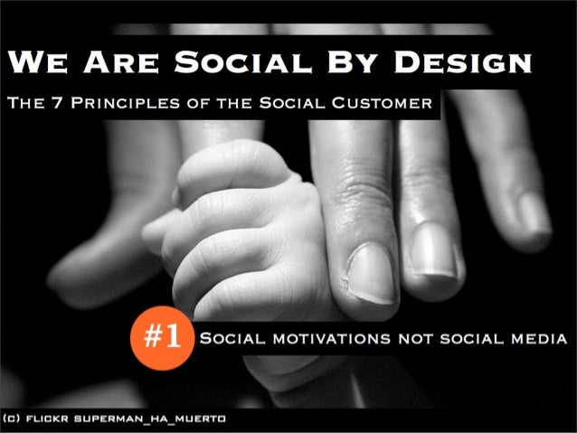 (Graham Brown) SOCIAL CUSTOMER 1/7: We Are Social By Design