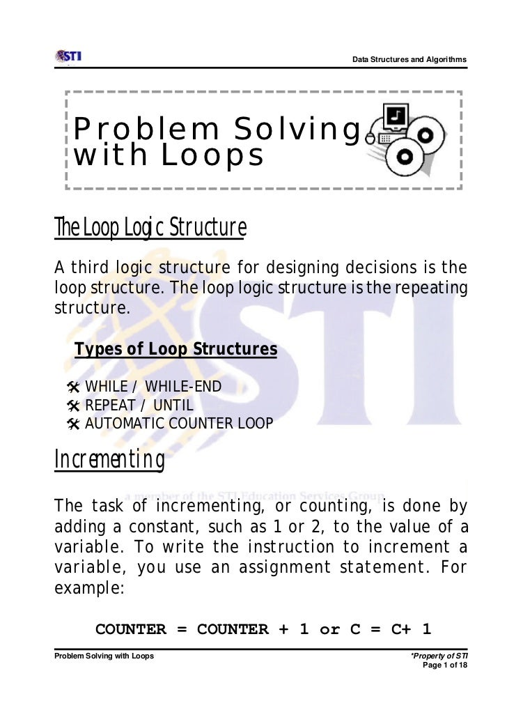 Data Structures and Algorithms    Problem Solving    with LoopsThe Loop Logic StructureA third logic structure for designi...