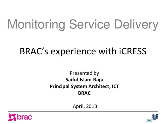 Monitoring service delivery: BRAC's experience with iCRESS