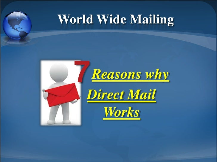 7 Reason Why Direct Mail Works!