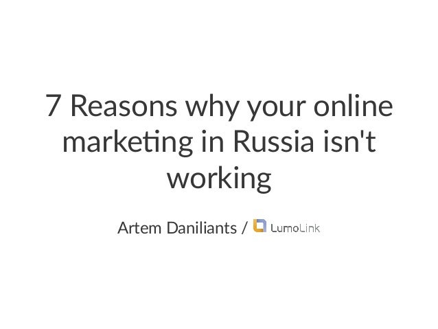 7 Reasons why your online marketing in Russia isn't working