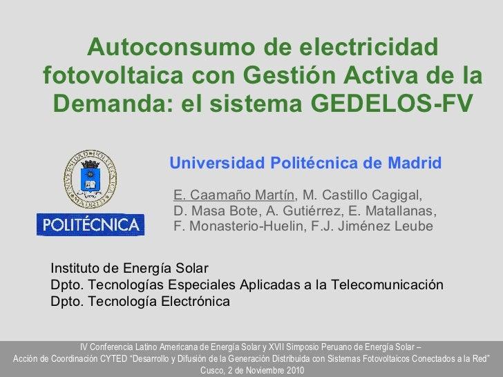 Autoconsumo de Energía Solar Fotovoltaica con gestión activa de la demanda: El sistema GEDELOS-FV