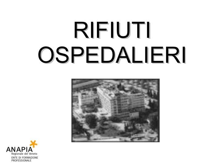 7 Rifiuti Ospedalieri