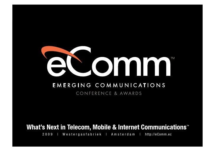 Rj Auburn's Presentation at Emerging Communication Conference & Awards 2009 Europe