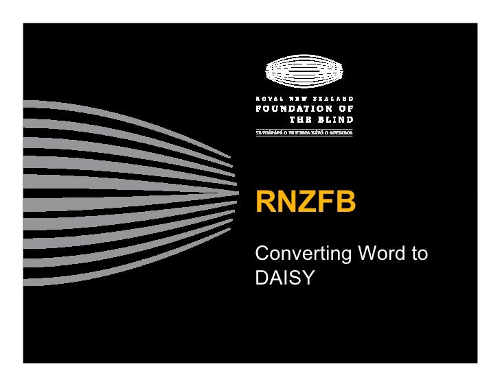 RNZFB Converting Word to DAISY