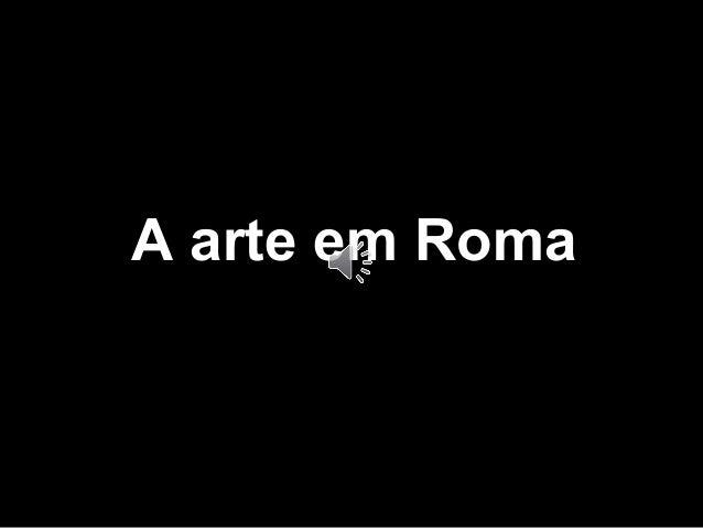 Composição Visual A arte em Roma