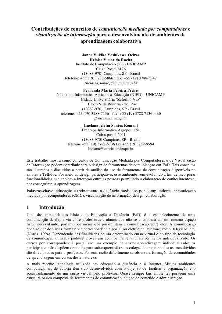 Contribuições de conceitos de comunicação mediada por computadores e      visualização de informação para o desenvolviment...