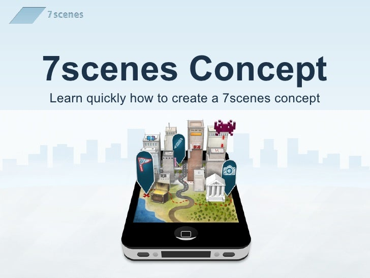 7scenes ConceptLearn quickly how to create a 7scenes concept