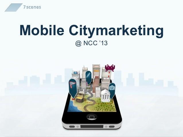 Mobile Citymarketing@ NCC '13