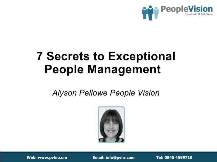 7 Secrets to Exceptional People Management  Alyson Pellowe People Vision
