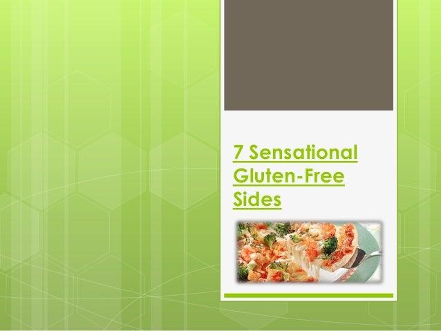 7 SensationalGluten-FreeSides