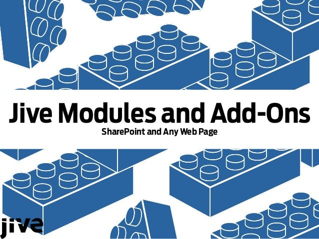 Modules and Add-Ons: SharePoint and Any Web Page