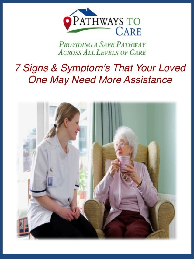 7 Signs & Symptoms Your Senior May Need Assistance