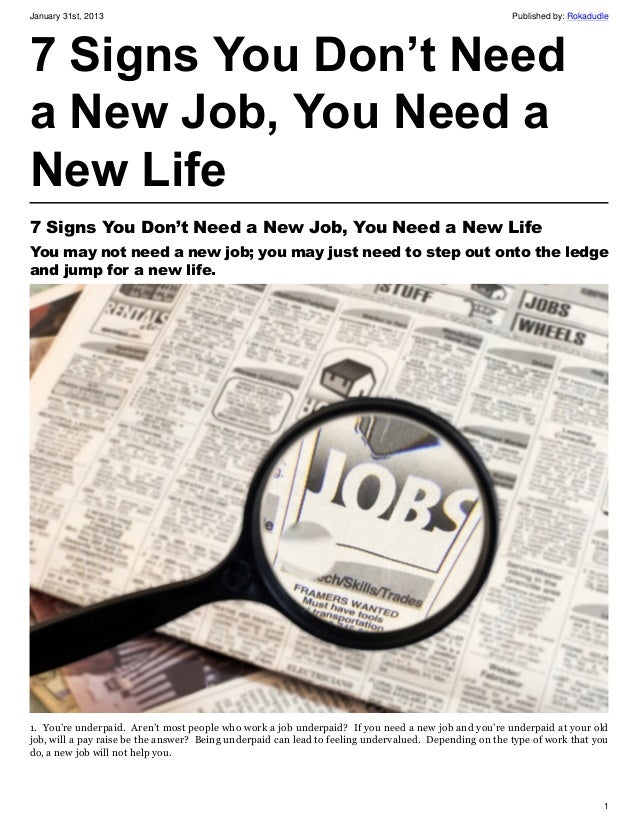 7 Signs You Don't Need a New Job, You Need a New Life