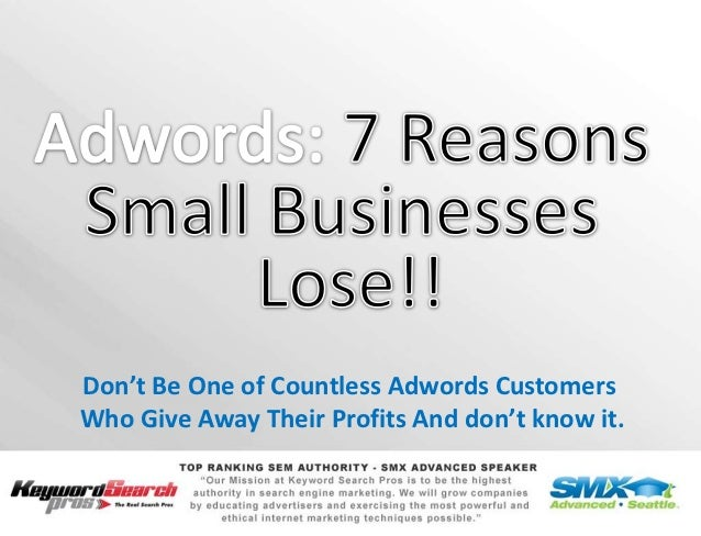 Don't Be One of Countless Adwords CustomersWho Give Away Their Profits And don't know it.