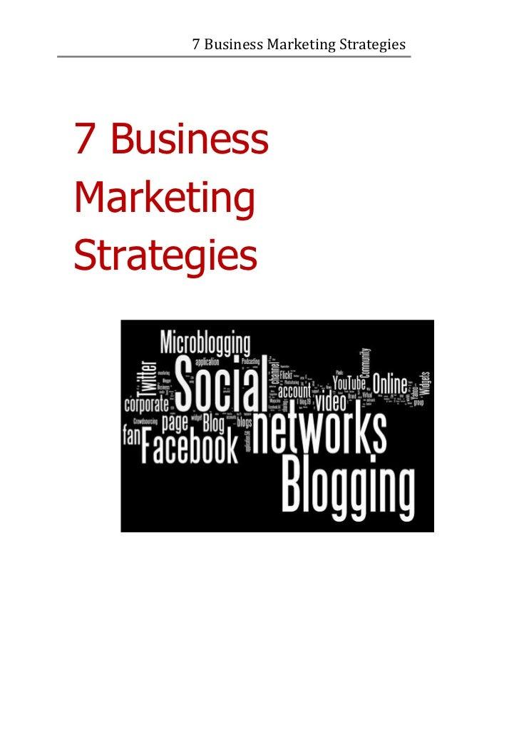7 Business Marketing Strategies7 BusinessMarketingStrategies