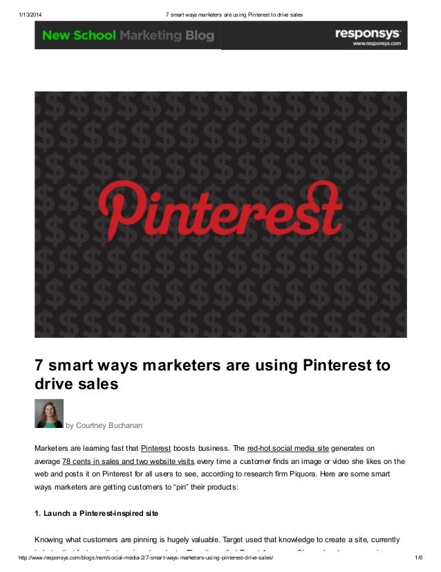 1/13/2014  7 smart ways marketers are using Pinterest to drive sales  7 smart ways marketers are using Pinterest to drive ...