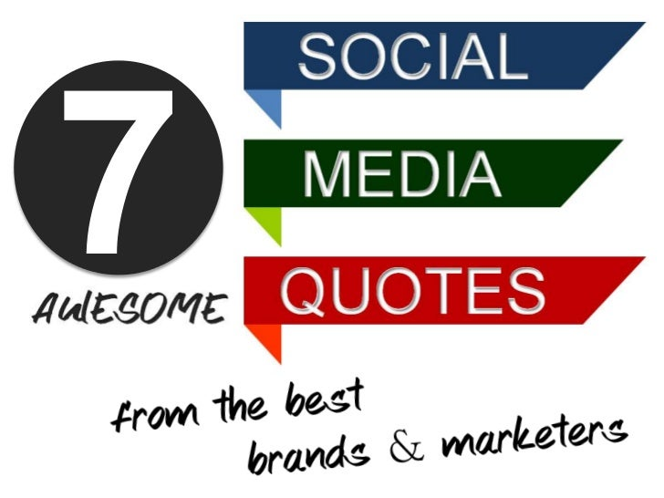 7 awesome social media quotes