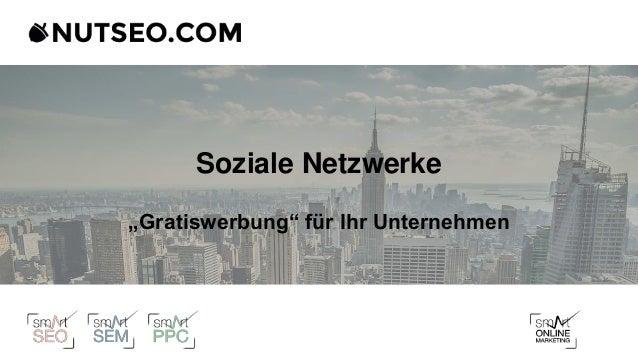 """Soziale Netzwerke """"Gratiswerbung"""" für Ihr Unternehmen"""