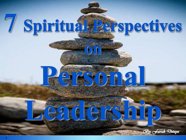 7 spiritual perspectives on personal leadership