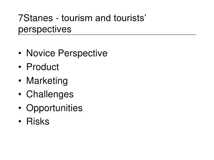 7Stanes - tourism and tourists' perspectives<br />Novice Perspective<br />Product <br />Marketing<br />Challenges<br />Opp...