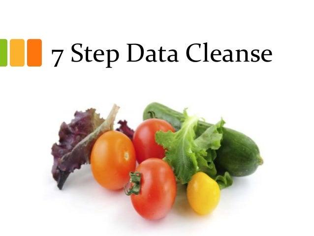 7 Step Data Cleanse