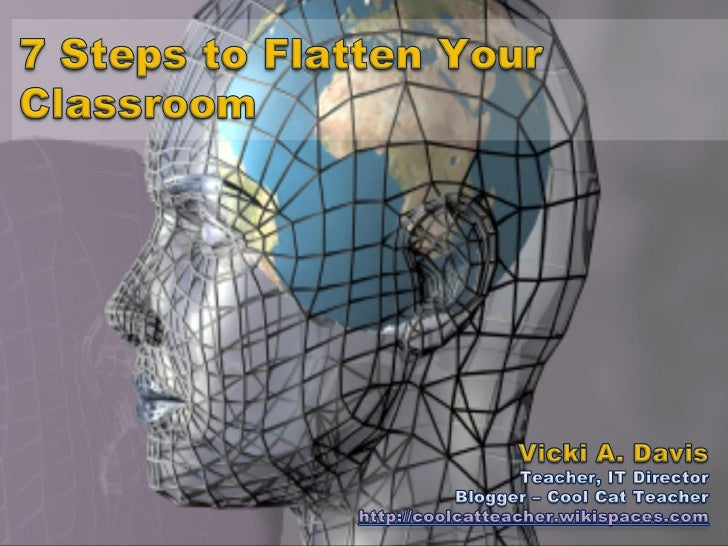 7 Steps to Flatten Your Classroom