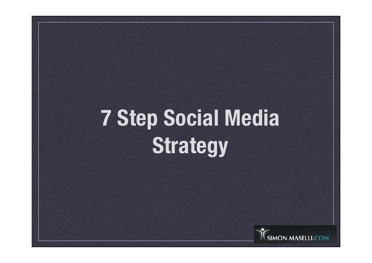 7 Step Social Media      Strategy