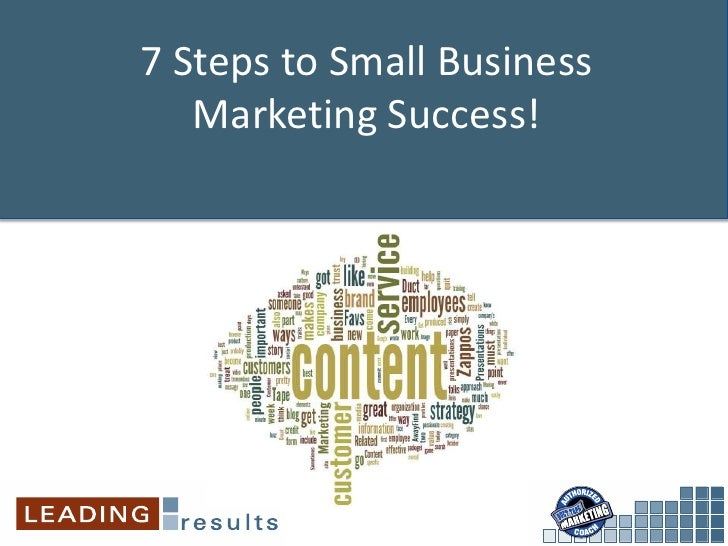 7 Steps to Small Business   Marketing Success!