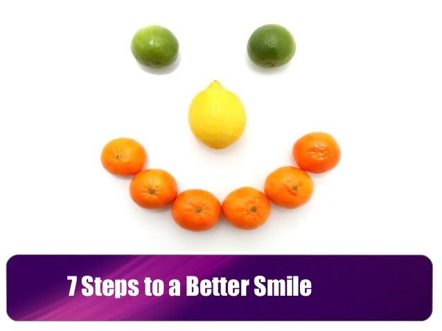 7 Steps to a Better Smile